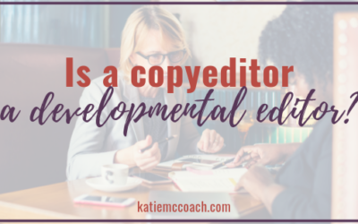Is a Copyeditor a Developmental Editor?