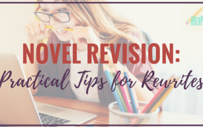 Practical Tips for Rewriting your Novel: Free Workshop